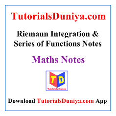 Riemann Integration & Series of Functions Notes PDF