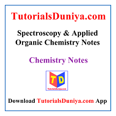 Spectroscopy & Applied Organic Chemistry Notes PDF