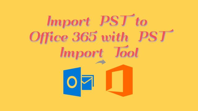 pst-to-office-365