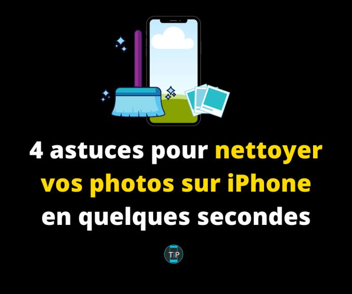 4 astuces pour nettoyer vos photos sur iPhone en quelques secondes