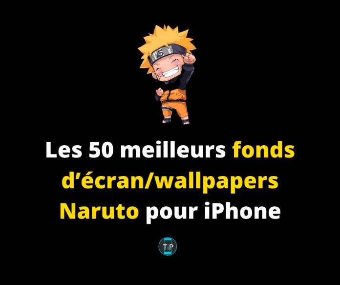 Les 50 meilleurs fonds d'écran/ wallpapers Naruto pour iPhone
