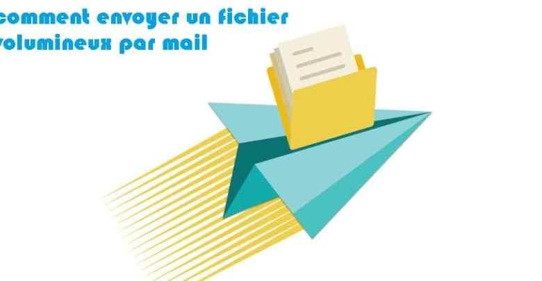 comment envoyer un fichier volumineux par mail