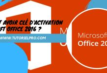 clé dactivation Microsoft office 2016