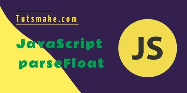 JavaScript parseFloat: Convert String to Float Number ...