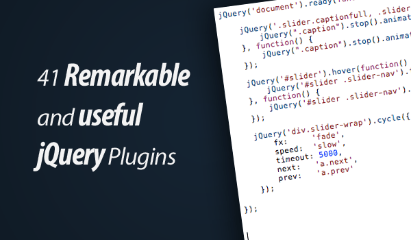 41 Remarkable and useful jQuery Plugins