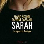"""""""Sarah"""", il reality show dell'orrore in salsa pugliese ripercorso da Flavia Piccinni e Carmine Gazzanni"""