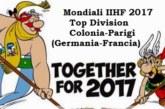 Mondiali IIHF 2017: da oggi la Top Division di Colonia e Parigi