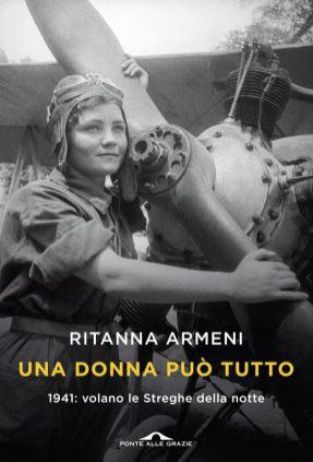 RITANNA ARMENI: Una donna può tutto