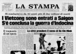 Prima pagina de La Stampa con la notizia della liberazione di Saigon e della fine della guerra in Vietnam il 30 aprile 1975