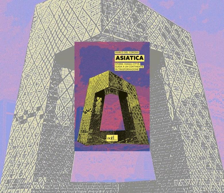 Asiatica di Marco Del Corona