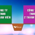 So sánh sự khác nhau giữa công ty TNHH 1 thành viên và 2 thành viên