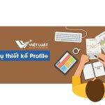 Dịch vụ thiết kế profile