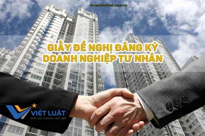Giấy đề nghị đăng ký doanh nghiệp tư nhân
