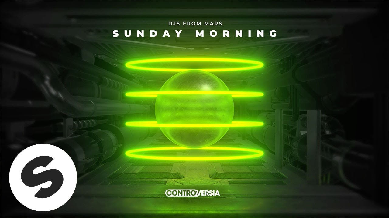 DJs From Mars – Sunday Morning (Official Audio)