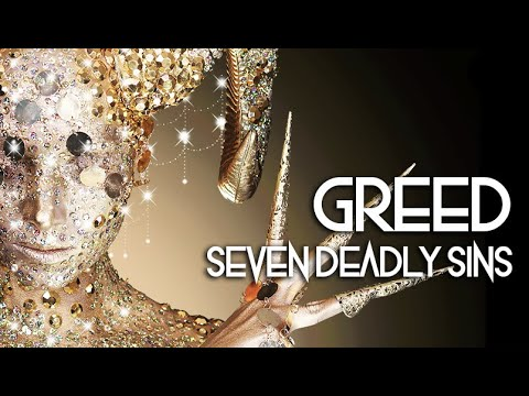 Seven Deadly Sins – Greed (SATISFYING)