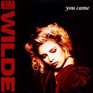 Kim Wilde - You Came - Single Cover