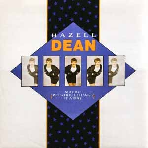 Hazell Dean Maybe We Should Call It A Day Single Cover