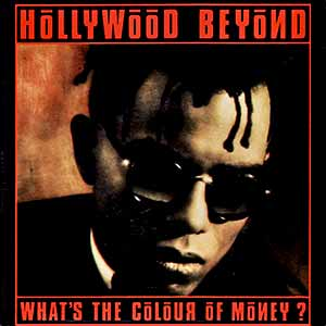 Hollywood Beyond What's The Colour Of Money Single Cover