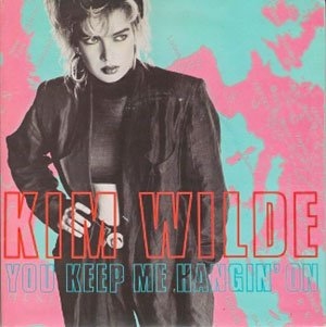 Kim Wilde You Keep Me Hanging On Single Cover