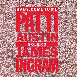 Patti Austin James Ingram Baby Come To Me Single Cover