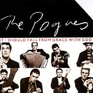 The Pogues If I Should Fall From Grace With God Single Cover