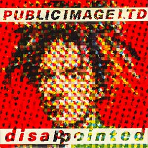 Public Image Limited Disappointed Single Cover