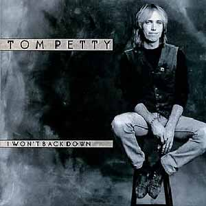 Tom Petty And The Heartbreakers - I Won't Back Down - Single Cover