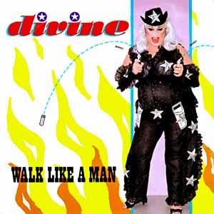 Divine Walk Like A Man Single Cover