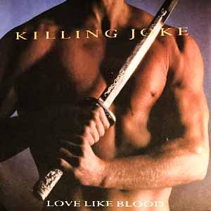 Killing Joke Love Like Blood Single Cover