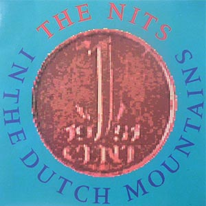 The Nits - In The Dutch Mountains - Single Cover