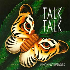 Talk Talk - Living in Another World - single cover