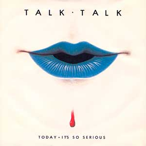 Talk Talk - Today - Single Cover
