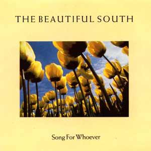 The Beautiful South - Song For Whoever - single cover