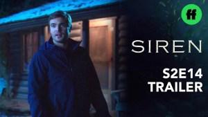 Siren Season 2 Episode 14