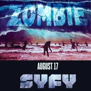 Zombie Tidal Wave Premiere August 17th starring Ian Ziering