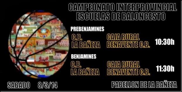campeonato interprovincial escuelas de baloncesto  benavente club baloncesto