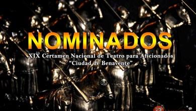 """Photo of NOMINADOS XIX Certamen Nacional de Teatro para Aficionados """"Ciudad de Benavente"""""""