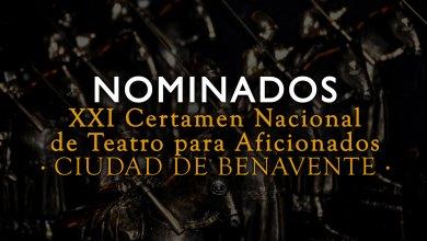 Photo of Nominados del XXI Certamen Nacional de Teatro para Aficionados Ciudad de Benavente