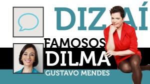 DIZ AI FAMOSOS com a Presidenta Dilma ft. Gustavo Mendes