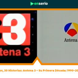 Antena 3 30 años