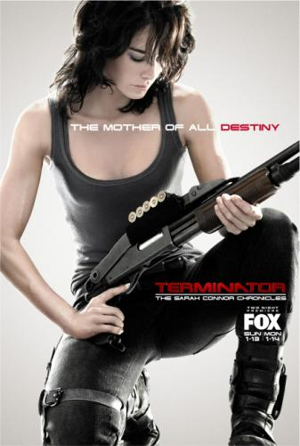 TERMINATOR: THE SARAH CONNOR CHRONICLES - Promo Poster (Lena Headey)