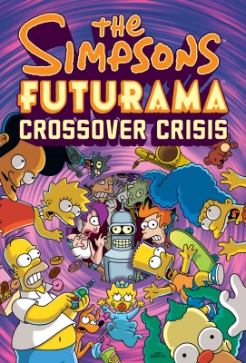 The Simpsons/Futurama Crossover Crisis graphic novel