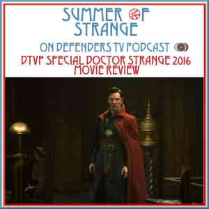 DTVP 83.5 Doctor Strange Movie Review
