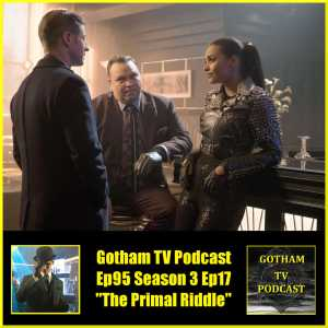 Gotham Season 3 Episode 17 Review