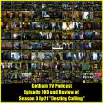 Gotham TV Podcast 100th Episode and Gotham Season 3 Episode 21 Review