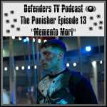 Punisher Episode Thirteen Review
