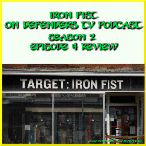 Iron Fist Season 2 Episode 4 Review