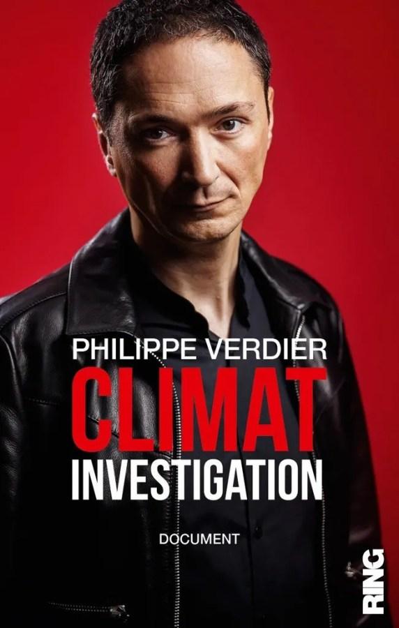 Climat Investigation Philippe Verdier