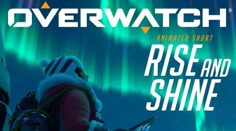 Overwatch Rise and Shine