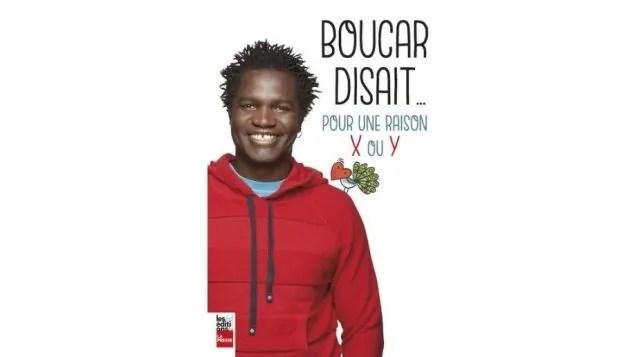 Boucar Diouf — Pour une raison X ou Y